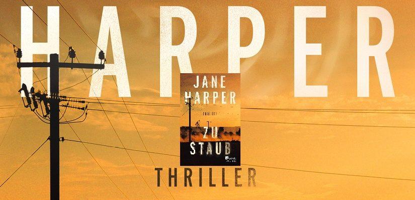 Zu Staub von Jane Harper