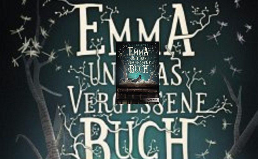 Emma und das vergessene Buch von Mechthild Gläser