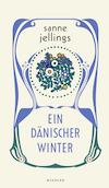 Ein dänischer Winter von Sanne Jellings