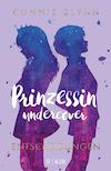 Prinzessin undercover, Entscheidungen von Connie Glynn