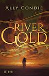 Rivergold von Ally Condie