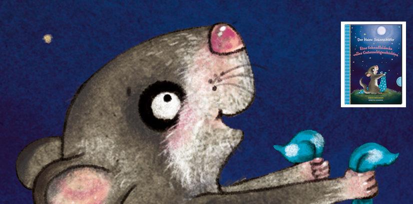 Der kleine Siebenschläfer – Eine Schnuffeldecke voller Gutenachtgeschichten