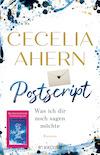 Postscript - Was ich dir noch sagen möchte von Cecelia Ahern