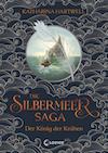 Die Silbermeer-Saga, Der König der Krähen
