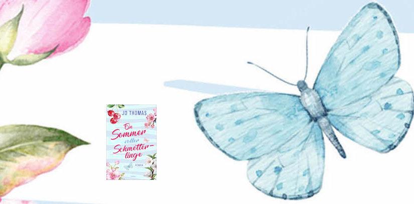 Ein Sommer voller Schmetterlinge von Jo Thomas