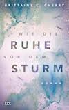 Wie die Ruhe vor dem Sturm