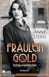 Fräulein Gold - Scheunenkinder